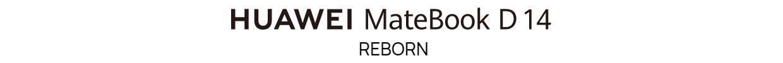 MateBook D14 Reborn