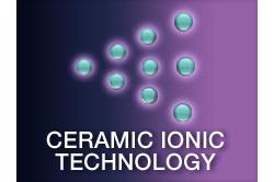 Tehnologie cu ceramica ionizata